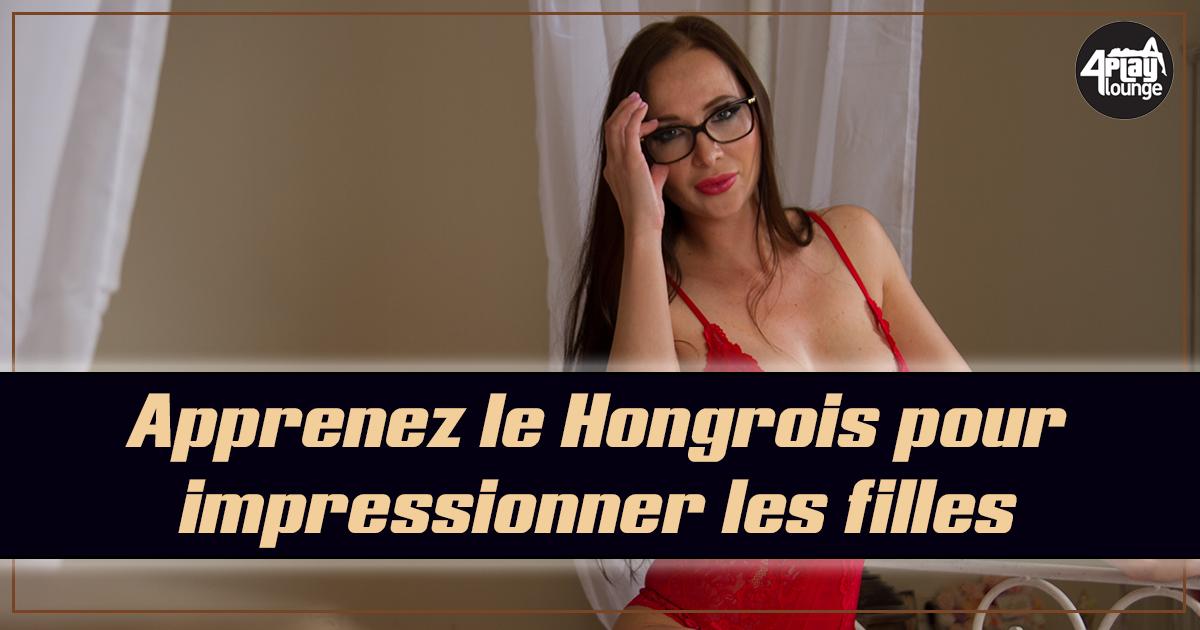 Bien que la plupart des danseuses du 4Play Lounge soient capables de communiquer en anglais, impressionnez-les en leur balançant des phrases en Hongrois !
