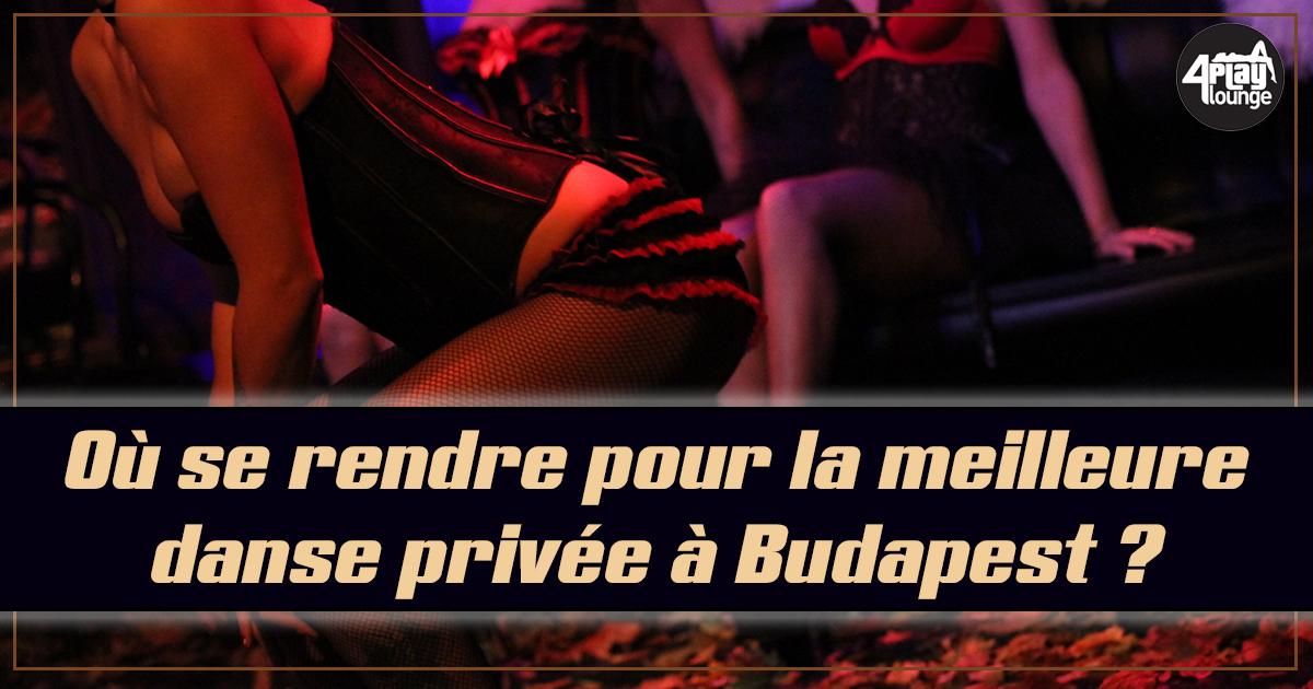 Si vous passez un weekend à Budapest, n'oubliez surtout pas de visiter le 4Play Lounge ! Vous vous verrez offrir la meilleure lap danse de tous les temps.